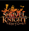Shovel Knight: King of Cards Crack With Activator Latest 2020
