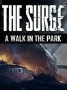 The Surge: A Walk in the Park Crack With Activator 2020